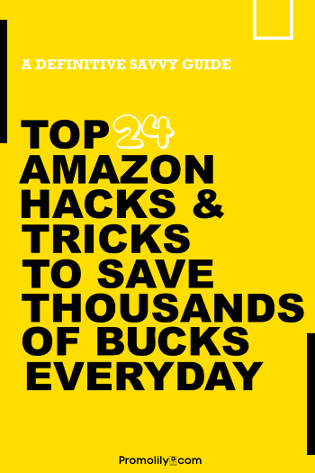 24 Amazon Hacks and Tricks for Savvy Shopping